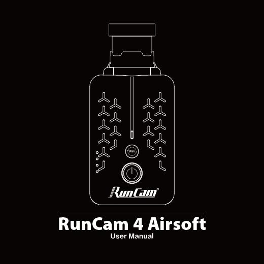 RunCam 4 Airsoft Manual