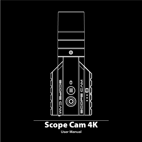 RunCam Scope Cam 4K Manual