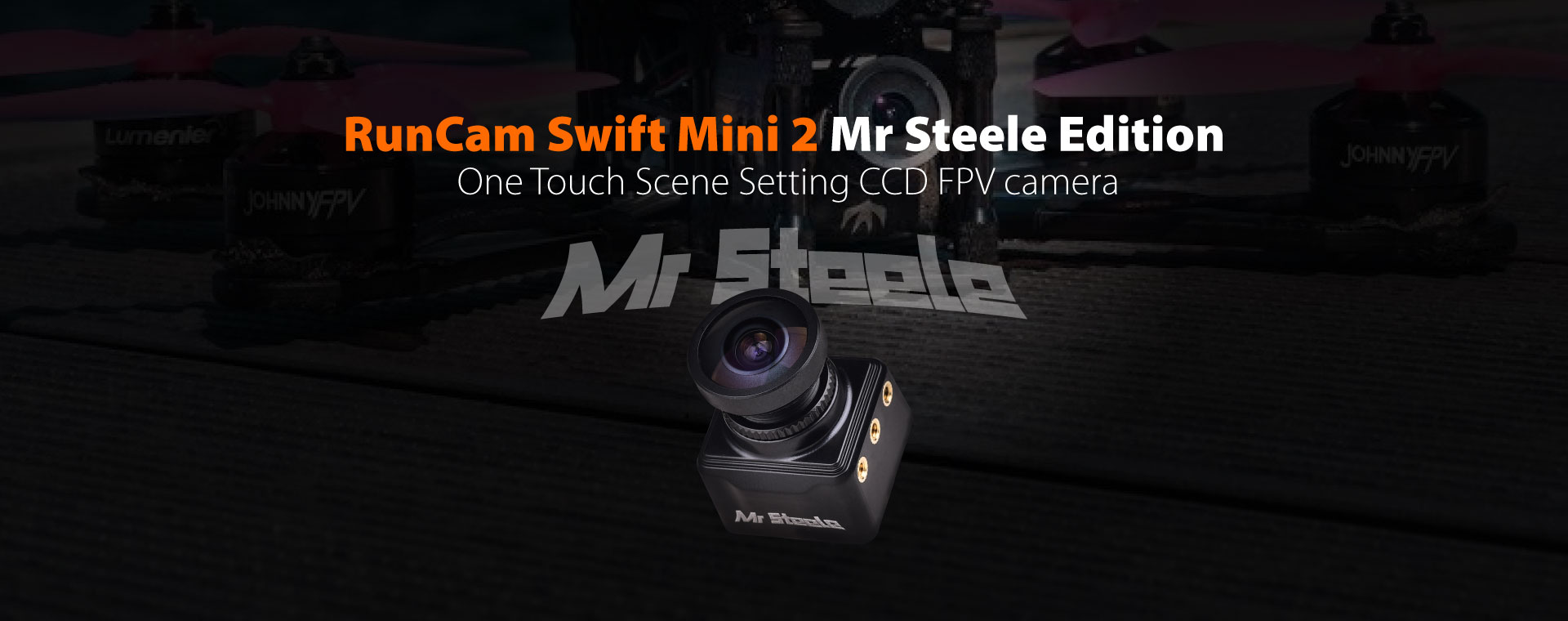RunCam Swift Mini 2Mr Steele Edition